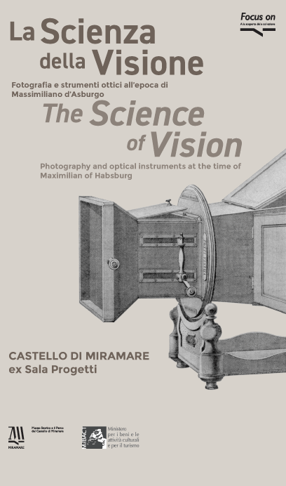 "Focus on ""The science of vision. Photography and optical instruments at the time of Maximilian of Habsburg"""